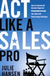 act like a sales pro