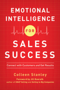 Emotional Intelligence For Sales Success - Colleen Stanley