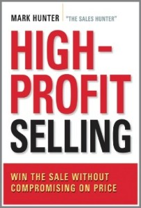 High-Profit Selling - Mark Hunter