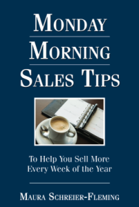 Monday Morning Sales Tips - Marua Schreier-Fleming