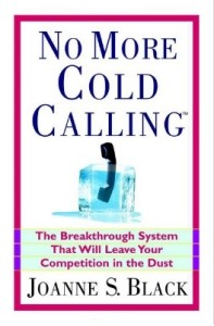 NO MORE COLD CALLING - Joanne Black