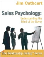 Sales Psychology - Jim Cathcart