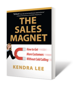 The Sales Magnet - Kendra Lee