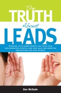 The Truth About Leads - Dan McDade
