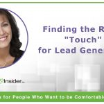 "Finding the Right ""Touch"" for Lead Generation"