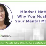 Mindset Matters: Why You Must Slay Your Mental Monsters
