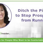Ditch the Pitch to Stop Prospects from Running