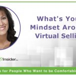 What's Your Mindset Around Virtual Selling?
