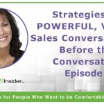 Powerful Virtual Sales Conversations: Preparing Yourself Before the Conversation