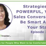 Strategies for Powerful, Virtual Sales Conversations: Be Smart About Your Start – Episode 3