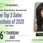 Join Us Thursday, July 16th – Your Sales Questions Answered: The Top 3 Sales Questions of 2020