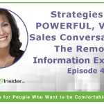 Strategies for Powerful, Virtual Sales Conversations: The Remote Information Exchange – Episode 4