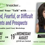 "Uplevel Your ""Talk"" with Confused, Fearful, or Difficult Clients and Prospects on 8/18 OR 8/19"