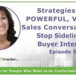 Strategies for Powerful, Virtual Sales Conversations: Stop Sidelining Buyer Interest – Episode 5