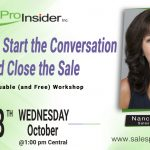 Join Us Wednesday, October 28th – 3 Steps to Start the Conversation and Close the Sale