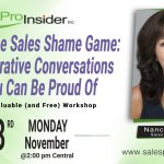 Join Us Monday, November 23rd to Stop the Sales Shame Game