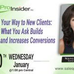 Join Us Wednesday, January 20th to learn how to Question Your Way to New Clients