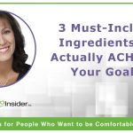3 Must-Include Ingredients to Actually ACHIEVE Your Goals