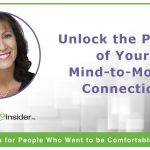 Unlock the Power of Your Mind-to-Mouth Connection