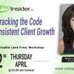 Join Us Thursday, April 22nd to Crack the Code for Consistent Client Growth